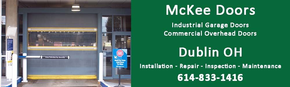 Industrial Garage Door and Commercial Overhead Door installation, repair, inspection and maintenance in Dublin OH