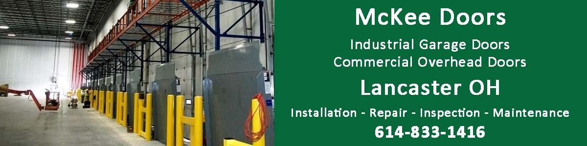 Mckee Door industrial garage door and commercial overhead door sales in Lancaster Ohio