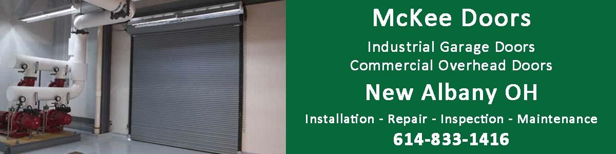 Industrial Garage Door and Commercial Overhead Door installation, repair, inspection and maintenance in New Albany OH
